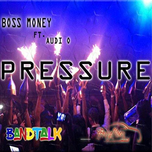 Pressure (feat. Audi O) [Explicit]