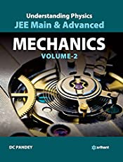 Understanding Physics for JEE Main & Advanced Mechanics - Part 2