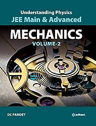 Understanding Physics for JEE Main & Advanced Mechanics - Part 2