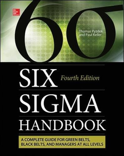 The Six Sigma Handbook, Fourth Edition por Thomas Pyzdek