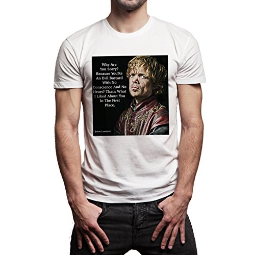 Tyrion Lannister Game Of Thrones Quote Why Are You Sorry Herren T-Shirt Weiß