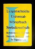 Langenscheidts Universal-Wörterbuch: Kroatisch. kroatisch-Deutsch / Deutsch-kroatisch