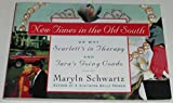 New Times In The Old South by Maryln Schwartz (1994-09-27)