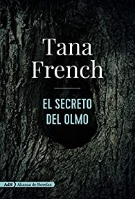 El secreto del olmo par Tana French