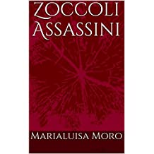 Zoccoli Assassini: racconto giallo (Italian Edition)