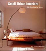 Small Urban Interiors: 500 Solutions for Living by Ana G. Canizares (2002-07-02)