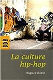 La culture hip-hop...