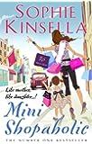 Mini Shopaholic: (Shopaholic Book 6)