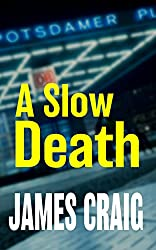 A Slow Death (English Edition)