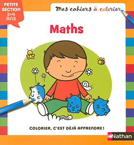 MES CAHIERS A COLORIER MATH PS