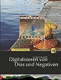 Digitalisieren von Dias und Negativen