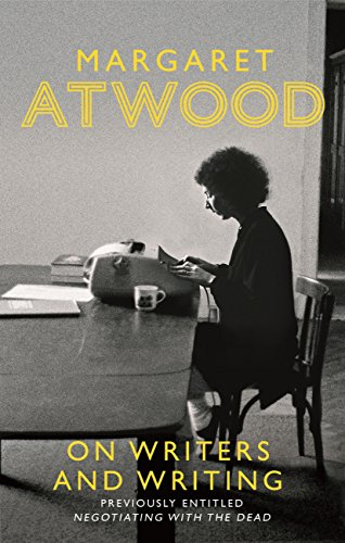 On Writers and Writing (English Edition) por Margaret Atwood
