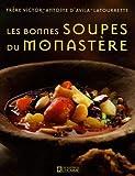 Les bonnes salades du monastère by Victor-Antoine d' Avila-Latourrette(2006-03-01) - Les Editions de l'Homme - 01/01/2006