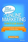 Scarica Libro The Small Business Online Marketin Hardcover Aug 31 2014 Annie Tsai (PDF,EPUB,MOBI) Online Italiano Gratis