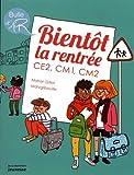 """Afficher """"Bientôt la rentrée"""""""