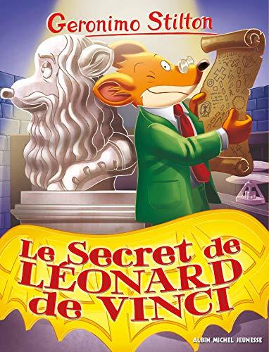 Le Secret de Léonard de Vinci (Geronimo Stilton - Romans) (French ...