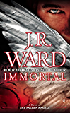Immortal: A Novel of the Fallen Angels (English Edition)