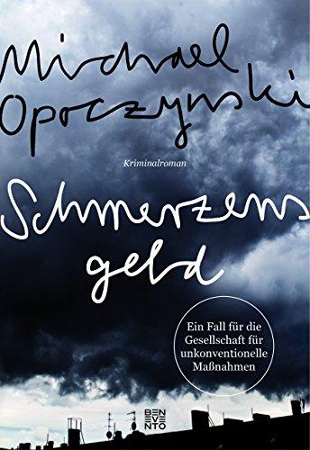 Buchseite und Rezensionen zu 'Schmerzensgeld' von Michael Opoczynski