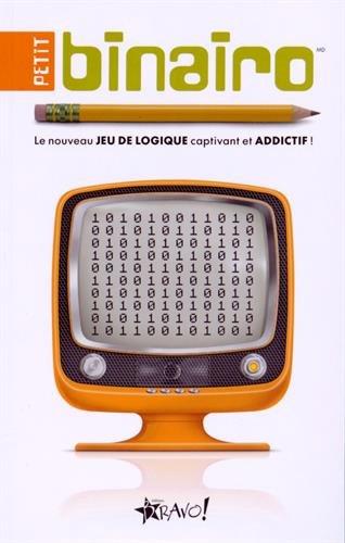 Petit binairo : Le nouveau jeu de logique captivant et addictif !