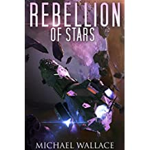 Rebellion of Stars (Starship Blackbeard Book 4) (English Edition)
