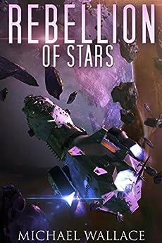 Rebellion of Stars (Starship Blackbeard Book 4) (English Edition)