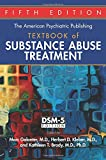 The American Psychiatric Publishing Textbook of Substance Abuse Treatment: Dsm-5 Edition