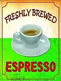 SIGNS 2 ALL S4120Frisch gebrühten Espresso Frisch Heute Nostalgie Vintage Retro Funny Metall Werbung Wandschild