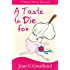A Taste To Die For - a Honey Driver Mystery #2 (A Honey Driver Murder Mystery) (English Edition)