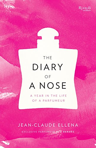 The Diary of a Nose: A Year in the Life of a Parfumeur por Jean-Claude Ellena