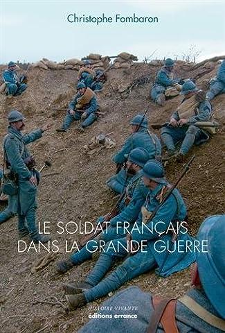 Gilbert Francois - Le soldat français dans la Grande