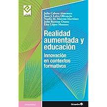 Realidad aumentada y educación: Innovación en contextos formativos (Universidad)