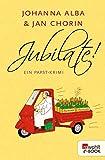 Jubilate! (Ein Papst-Krimi 5) (German Edition)