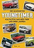Die schönsten Youngtimer: Kultautos aus den 70er und 80er Jahren