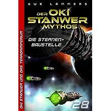 Die Sternenbaustelle (Oki Stanwer und das Terrorimperium 28)