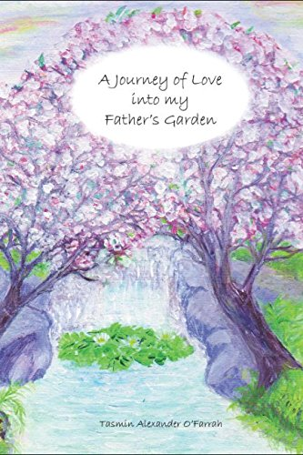 a-journey-of-love-into-my-fathers-garden
