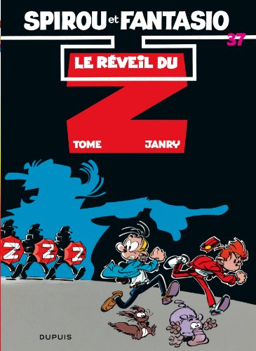Spirou et Fantasio, tome 37 : Le Réveil du Z