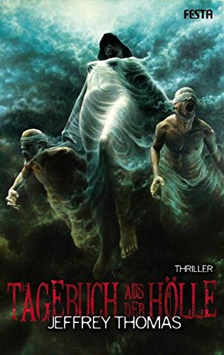 Tagebuch aus der Hölle: Fantastischer Thriller (Horror Taschenbuch)
