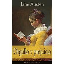 Orgullo y prejuicio: Clásicos de la literatura (Spanish Edition)