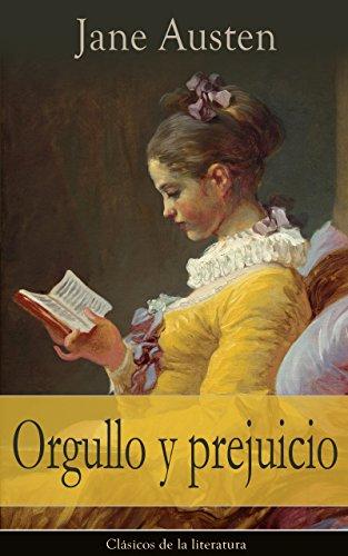 Orgullo y prejuicio: Clásicos de la literatura por Jane Austen