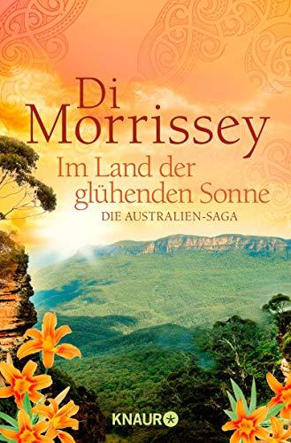 Im Land der glühenden Sonne: Die Australien-Saga