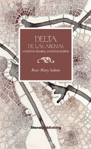 Delta de las arenas: cuentos árabes, cuentos judíos