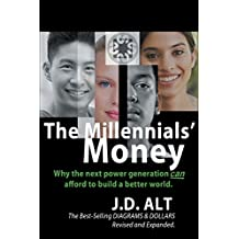 The Millennials' Money: Why the Next Power Generation Can Afford to Build a Better World