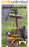 Legends and Myths From Wales - Central Wales (English Edition)