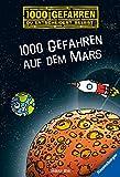 1000 Gefahren auf dem Mars - 3