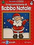 Il raccontastorie di Babbo Natale. Finestrelle in puzzle. Ediz. a colori