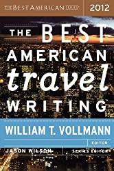 The Best American Travel Writing 2012 (2012-10-02)