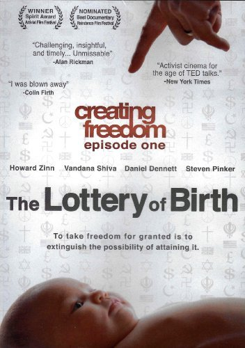 Preisvergleich Produktbild Creating Freedom Episode One: The Lottery Of Birth by Vandana Shiva,  Daniel Dennett,  Steven Pinker Howard Zinn
