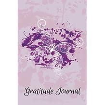 Gratitude Journal Butterfly - An Inspirational Notebook For Her: Volume 1 (Gratitude Journal - Grunge Serie)