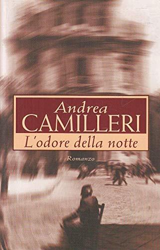 ANDREA CAMILLERI: L'ODORE DELLA NOTTE