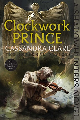 Clockwork Prince (The Infernal Devices Book 2) (English Edition) por Cassandra Clare